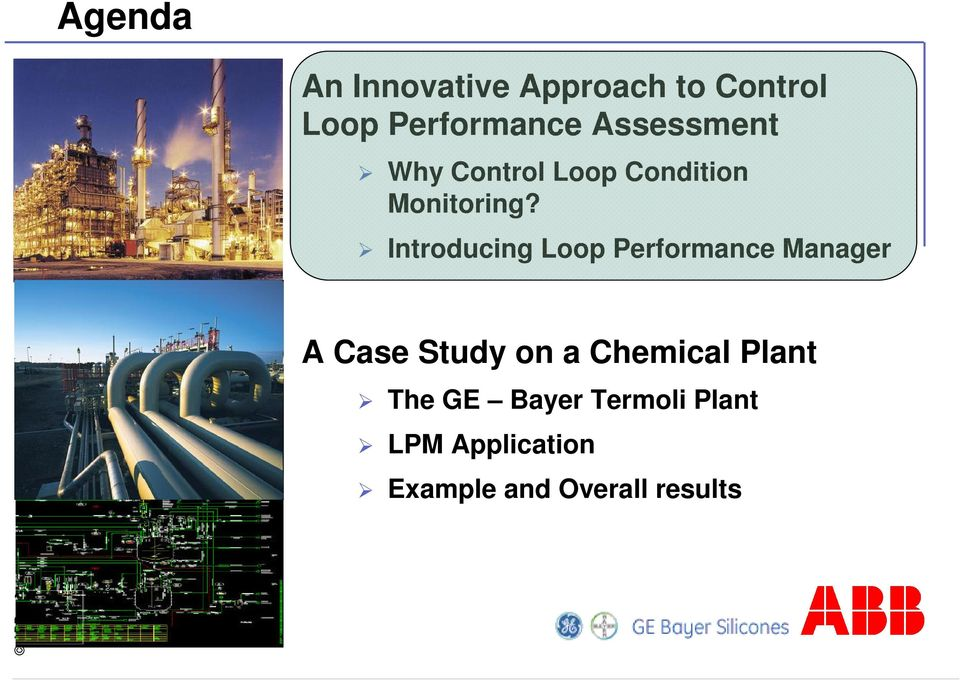 Introducing Loop Performance Manager A Case Study on a Chemical