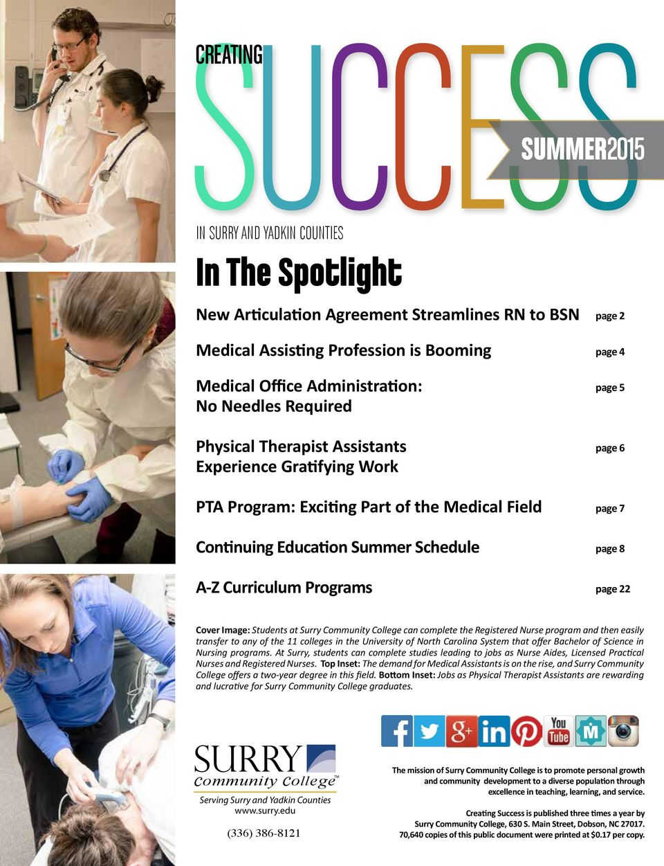 page 5 page 6 page 7 page 8 page 22 Cover Image: Students at Surry Community College can complete the Registered Nurse program and then easily transfer to any of the 11 colleges in the University of