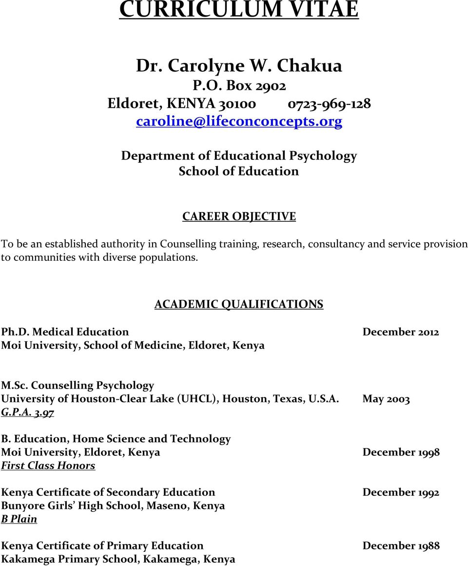 curriculum vitae dr carolyne w chakua p o box 2902 eldoret diverse populations academic qualifications ph d medical education 2012 moi university