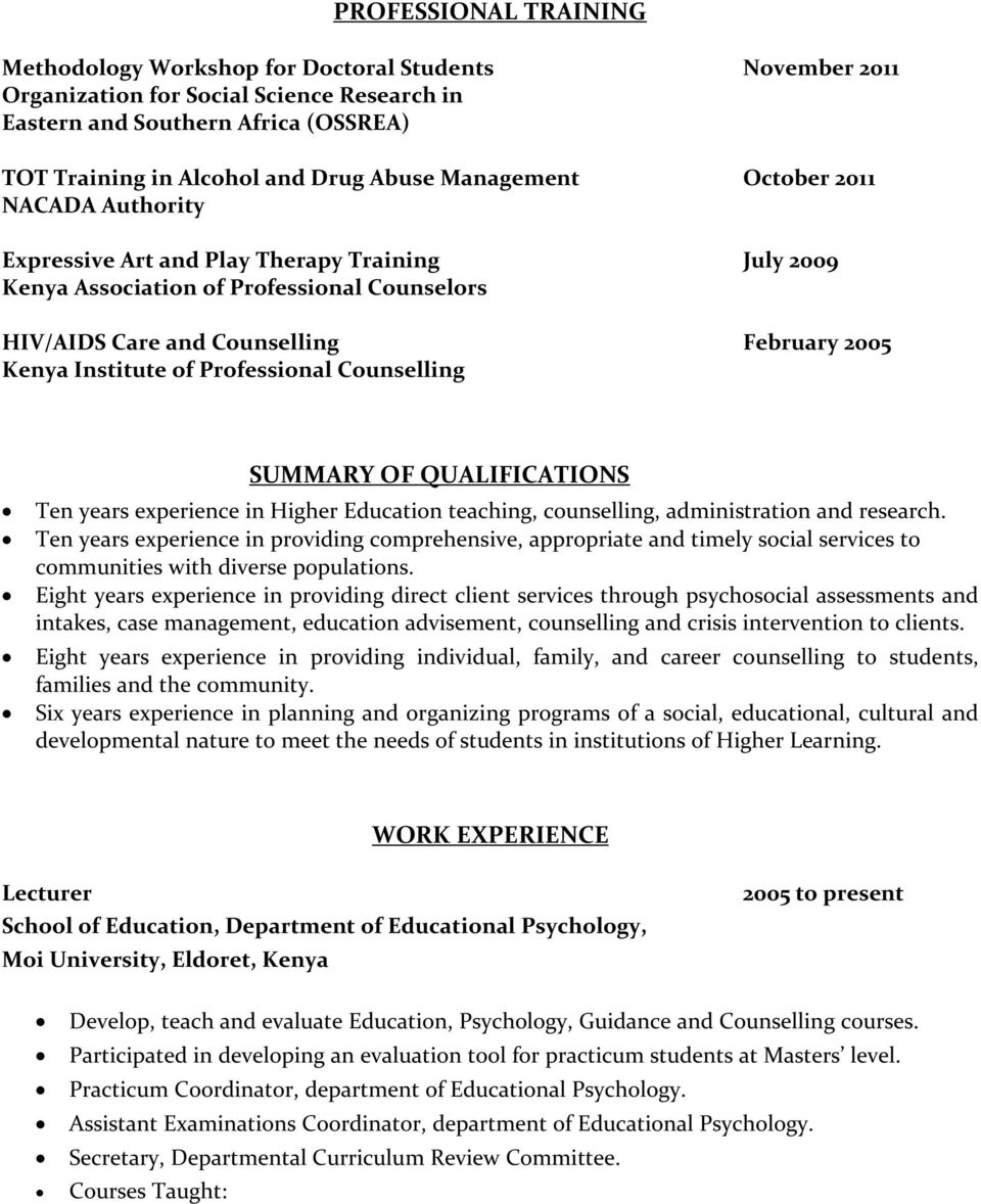 curriculum vitae dr carolyne w chakua p o box 2902 eldoret professional counselling summary of qualifications ten years experience in higher education teaching counselling administration