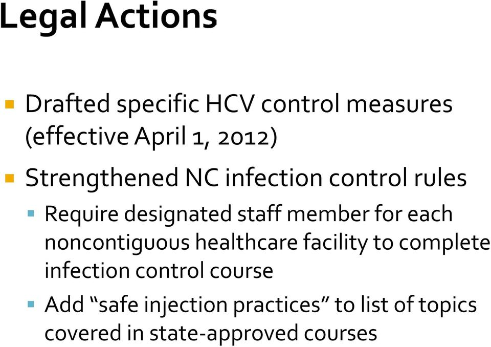 for each noncontiguous healthcare facility to complete infection control