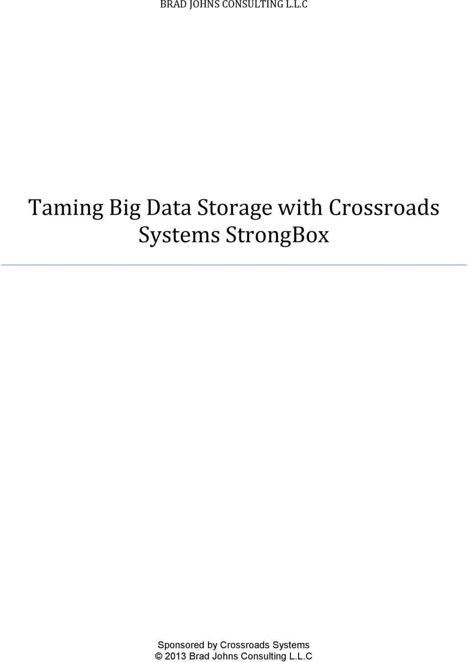 L.C Taming Big Data Storage with