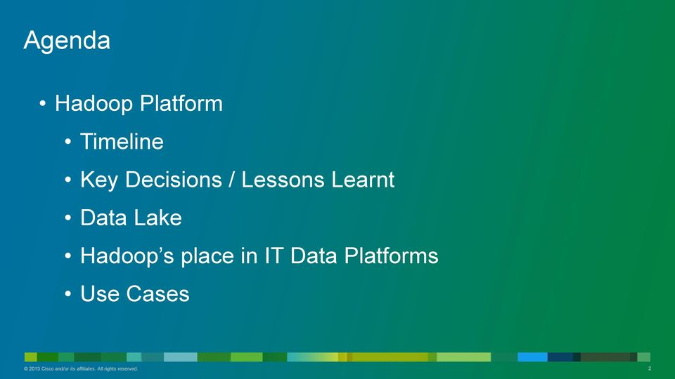 s place in IT Data Platforms Use Cases 2013