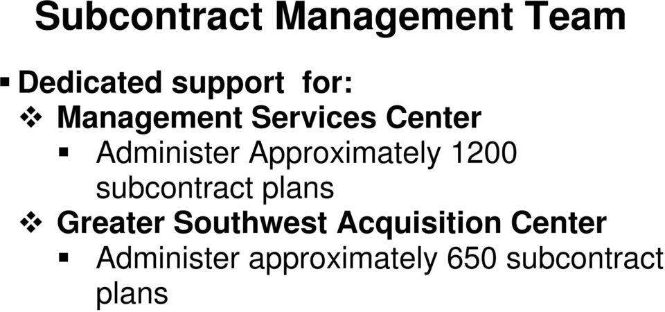 1200 subcontract plans Greater Southwest Acquisition
