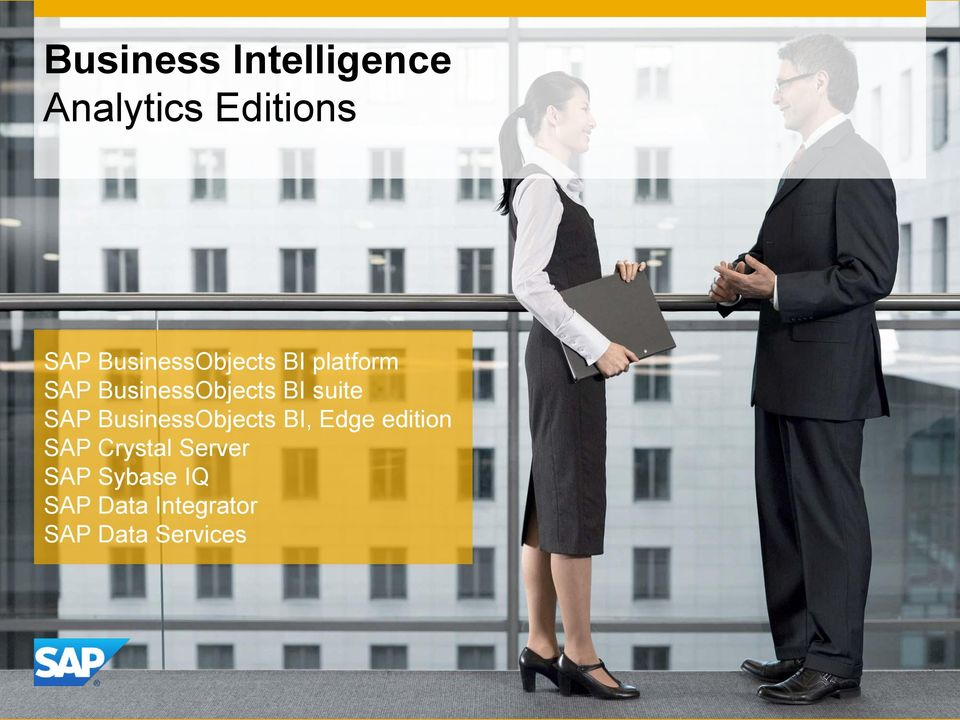 suite SAP BusinessObjects BI, Edge edition SAP
