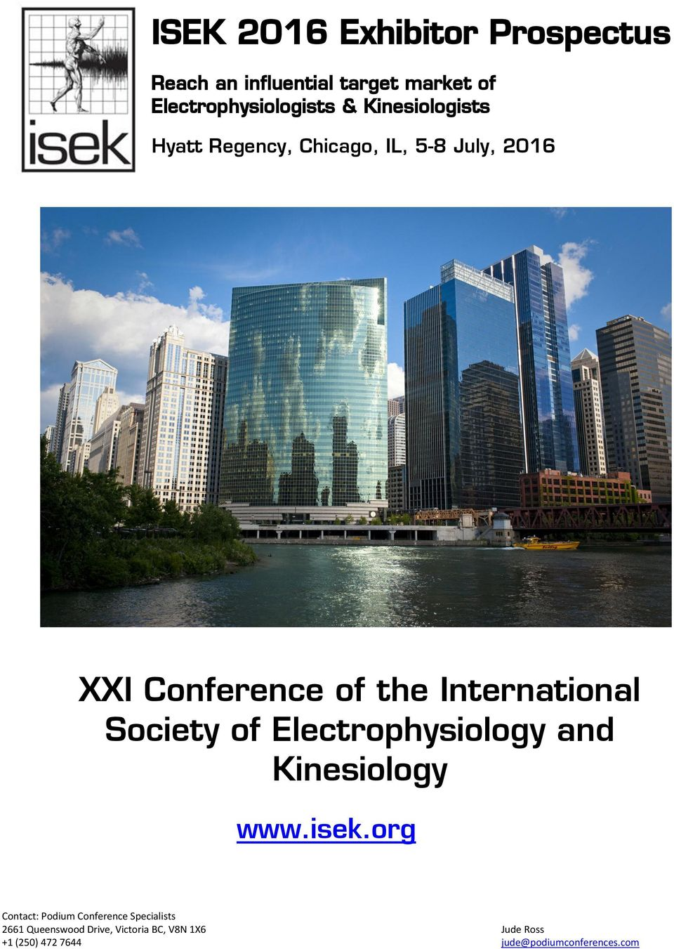Regency, Chicago, IL, 5-8 July, 2016 XXI Conference of the