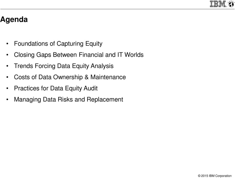 Equity Analysis Costs of Data Ownership & Maintenance