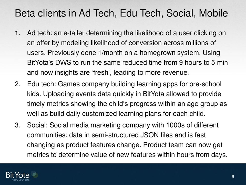 Edu tech: Games company building learning apps for pre-school kids.