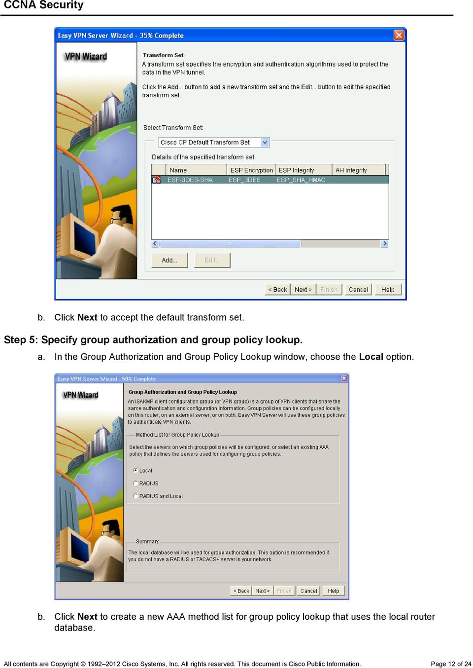 b. Click Next to create a new AAA method list for group policy lookup that uses the local router database.
