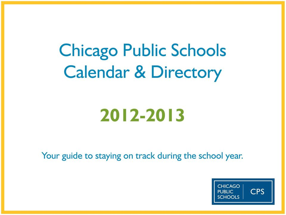 Chicago Public Schools Calendar Directory Your Guide To Staying On