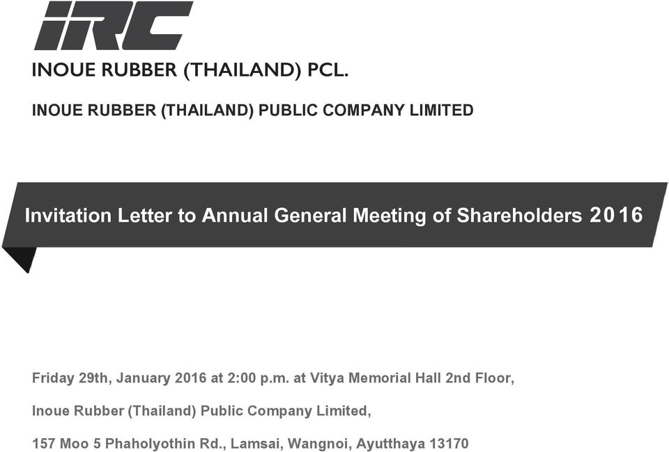 General Meeting of Shareholders 2016 Friday 29th, January 2016 at 2:00 p.m.