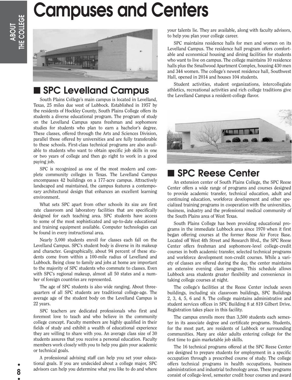 General Catalog Bulletin of South Plains College THE COLLEGE