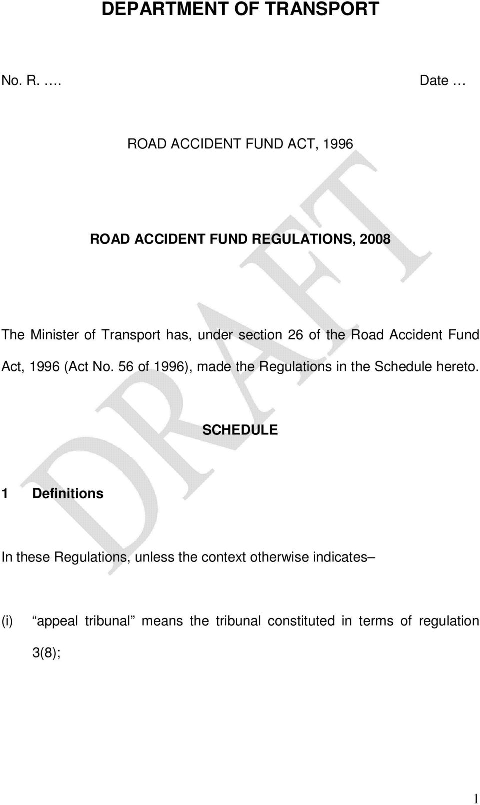 under section 26 of the Road Accident Fund Act, 1996 (Act No.