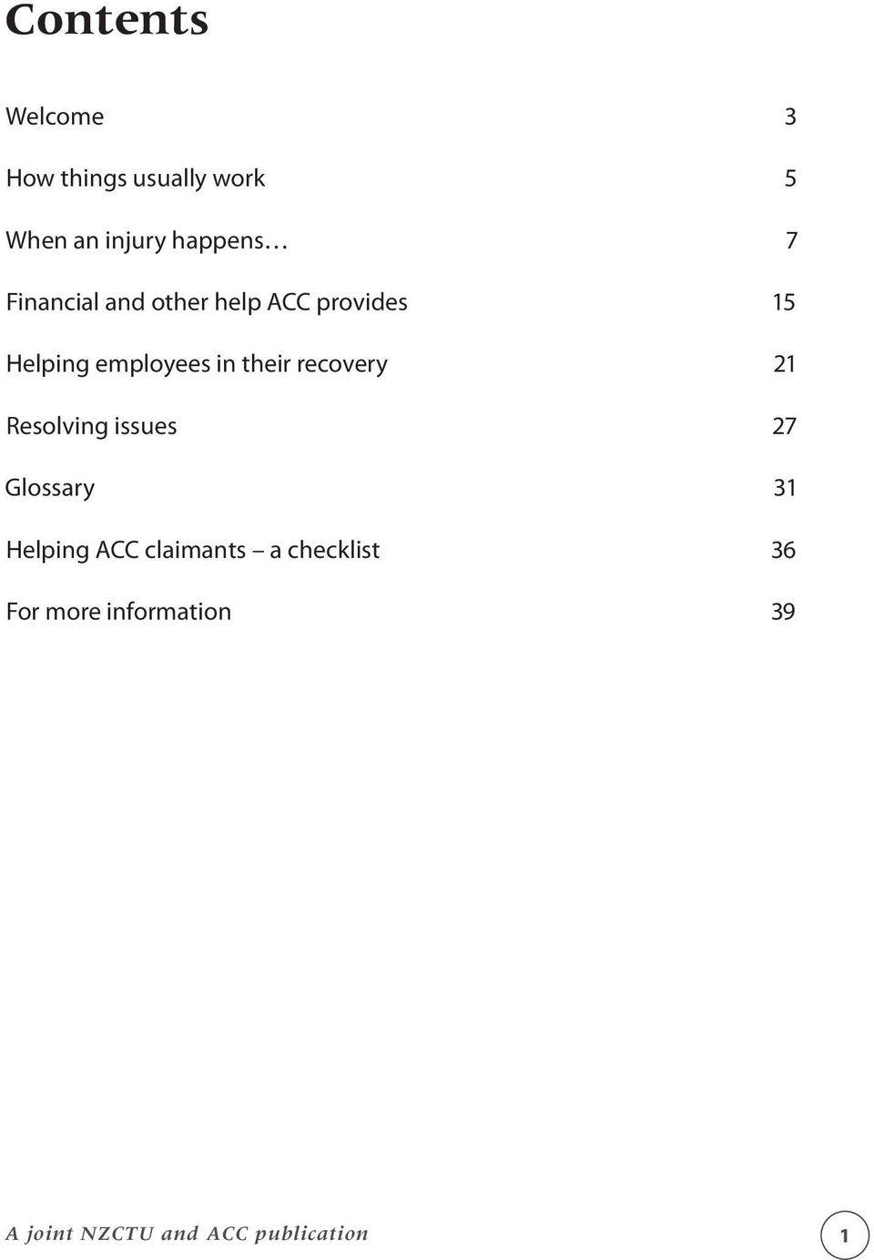 recovery 21 Resolving issues 27 Glossary 31 Helping ACC claimants a