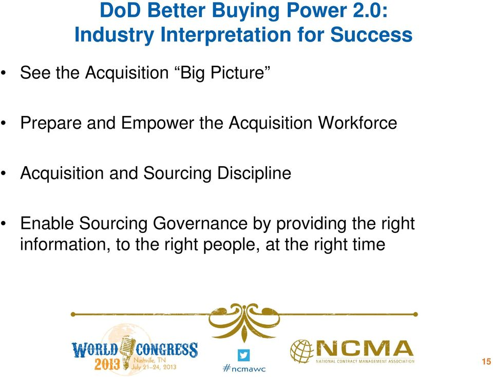 Prepare and Empower the Acquisition Workforce Acquisition and Sourcing