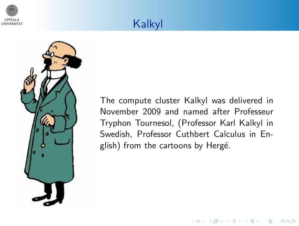 Tournesol, (Professor Karl Kalkyl in Swedish,