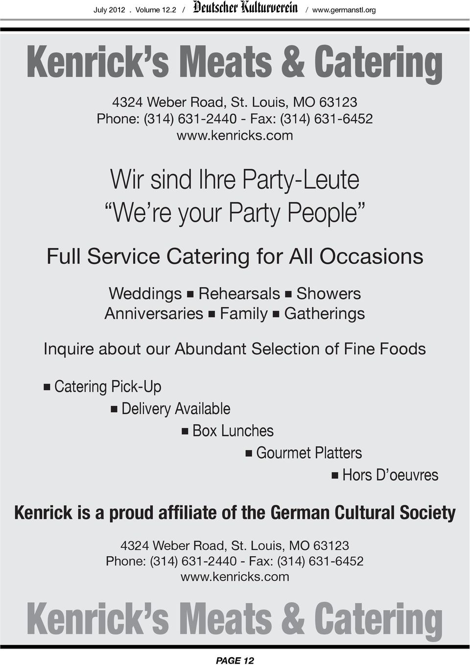 com Wir sind Ihre Party-Leute We re your Party People Full Service Catering for All Occasions Weddings n Rehearsals n Showers Anniversaries n Family n Gatherings Inquire