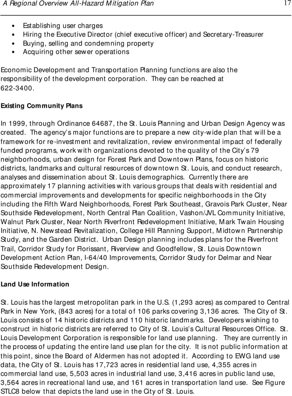 Existing Community Plans In 1999, through Ordinance 64687, the St. Louis Planning and Urban Design Agency was created.