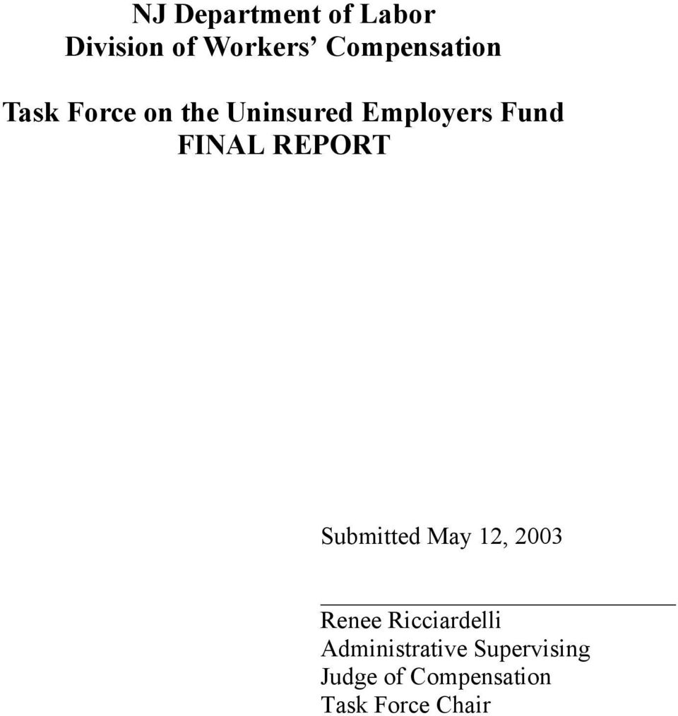 Fund FINAL REPORT Submitted May 12, 2003 Renee