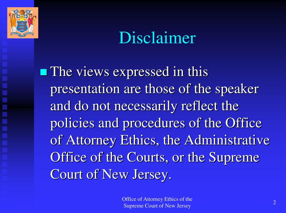 and procedures of the Office of Attorney Ethics, the