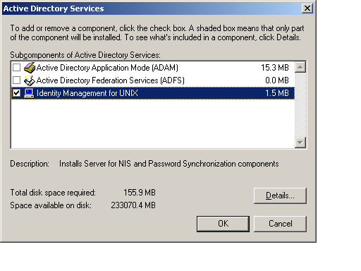 Double click the Active Directory Services entry to bring up the next screen. Check the Identity Management for UNIX option and click OK.