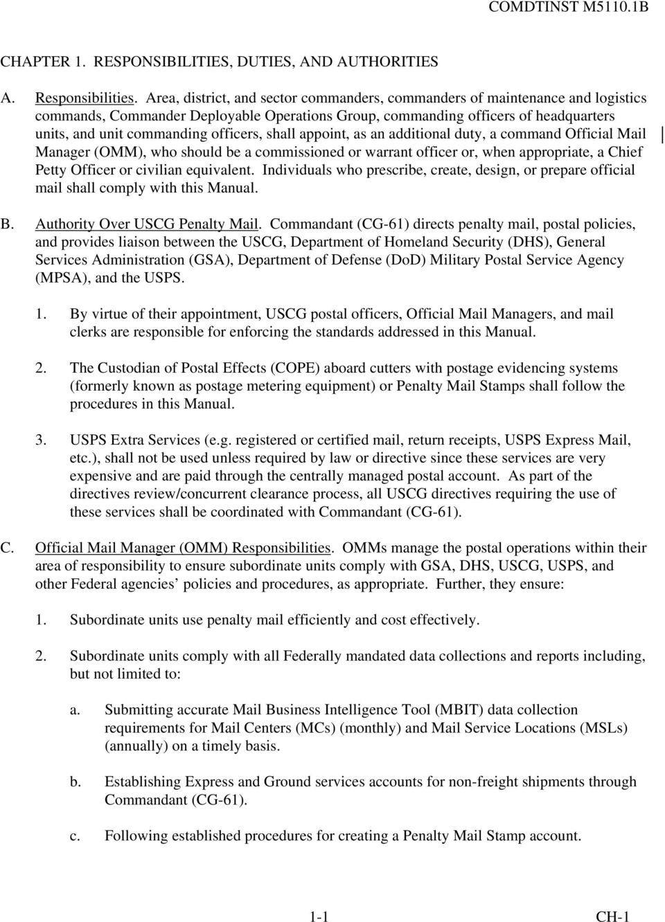 officers, shall appoint, as an additional duty, a command Official Mail  Manager (