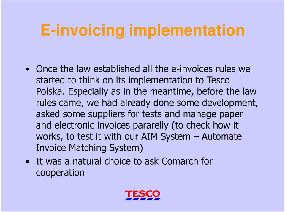 strategy implementation tesco It exemplifies the green business practices implemented at tesco uk within   consequently, it developed a climate change strategy to curb the.