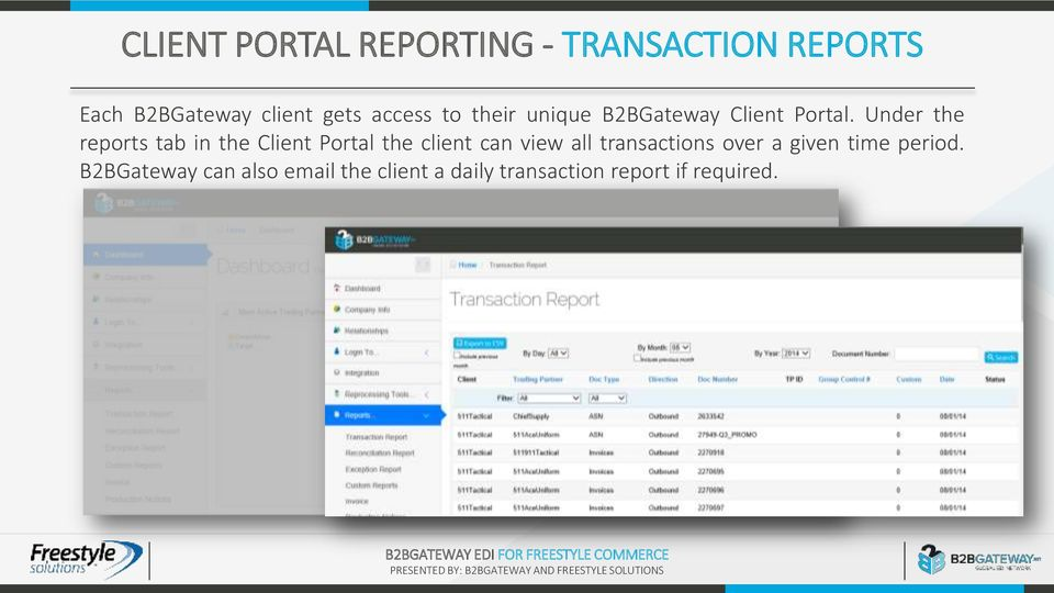 the Client Portal the client can view all transactions over a given time