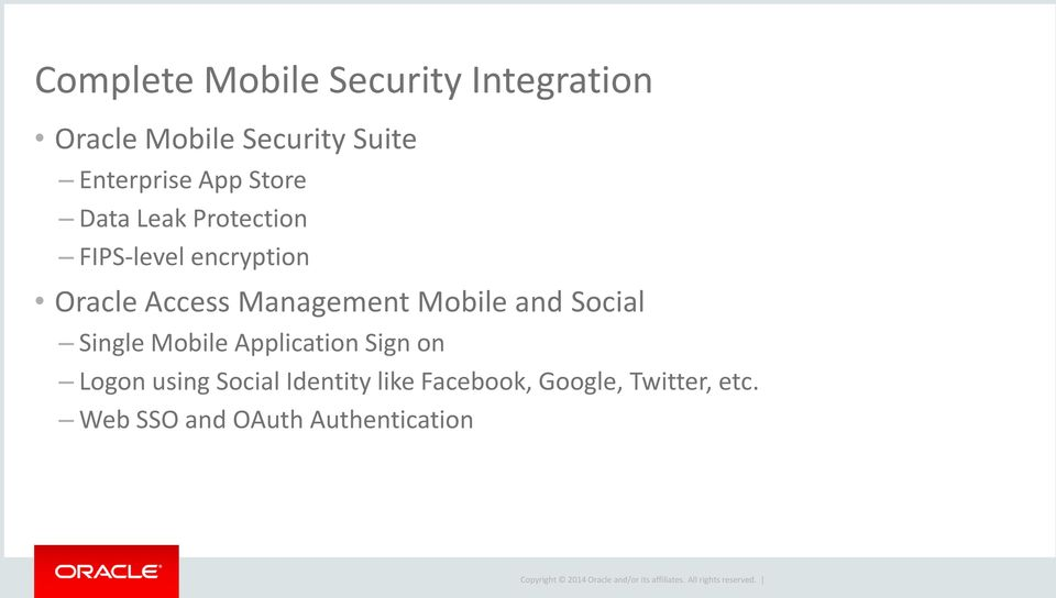 Access Management Mobile and Social Single Mobile Application Sign on Logon
