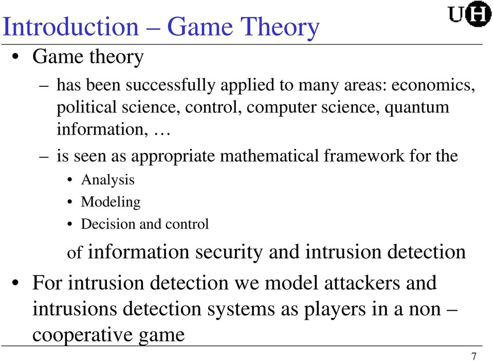 for the Analysis Modeling Decision and control of information security and intrusion detection For