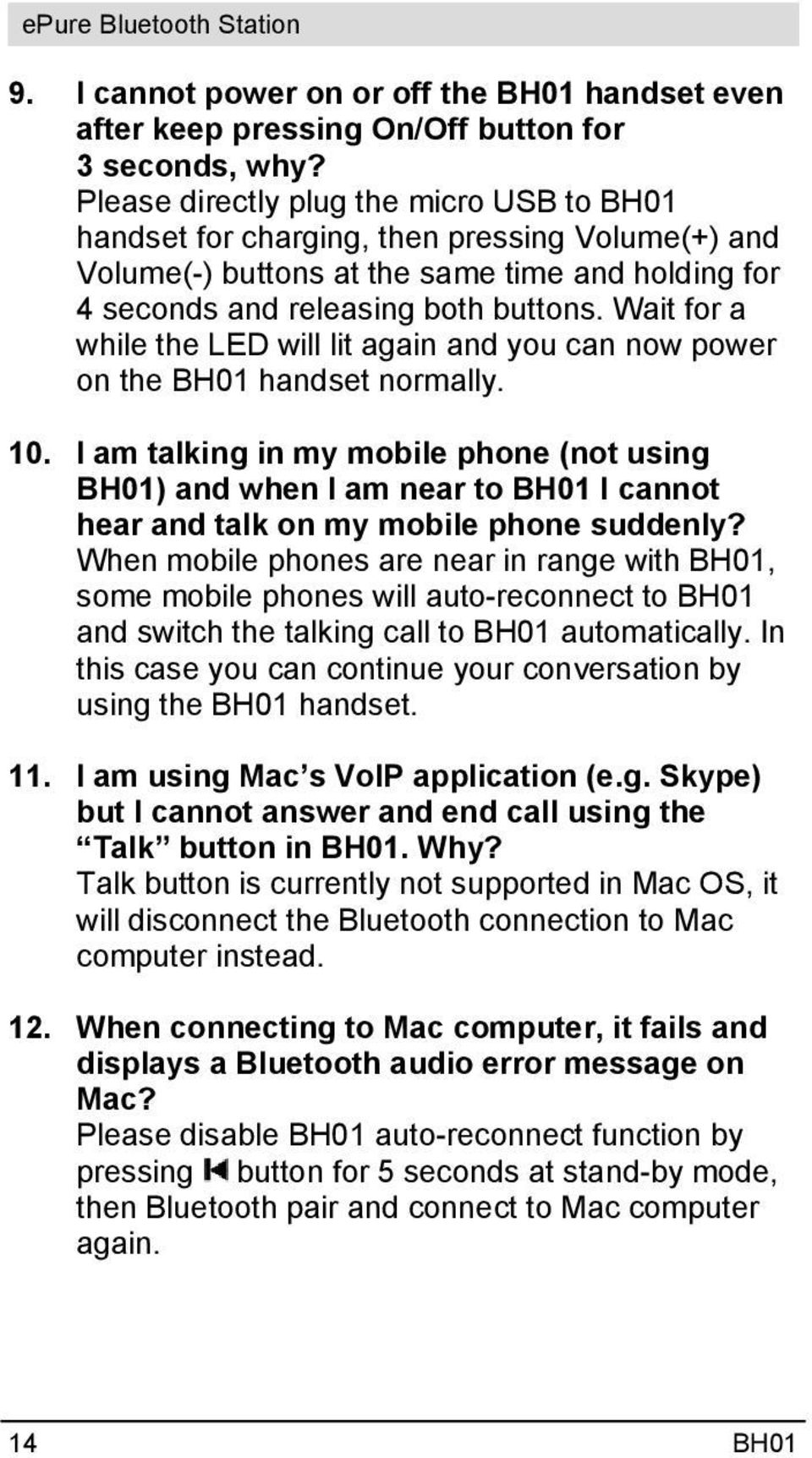 Wait for a while the LED will lit again and you can now power on the BH01 handset normally. 10.
