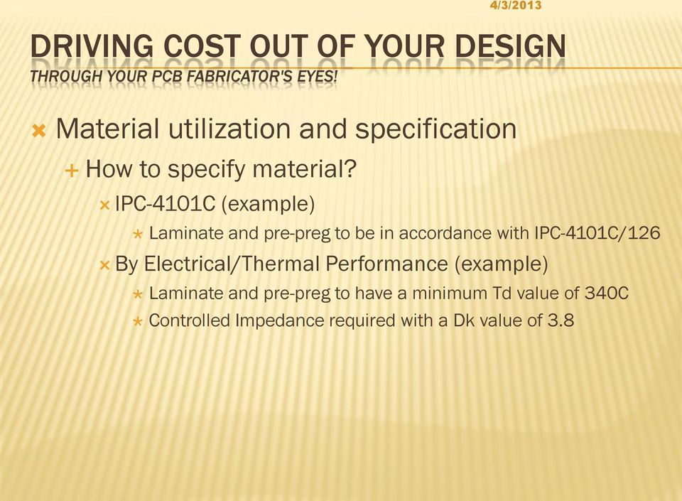 IPC-4101C/126 By Electrical/Thermal Performance (example) Laminate and