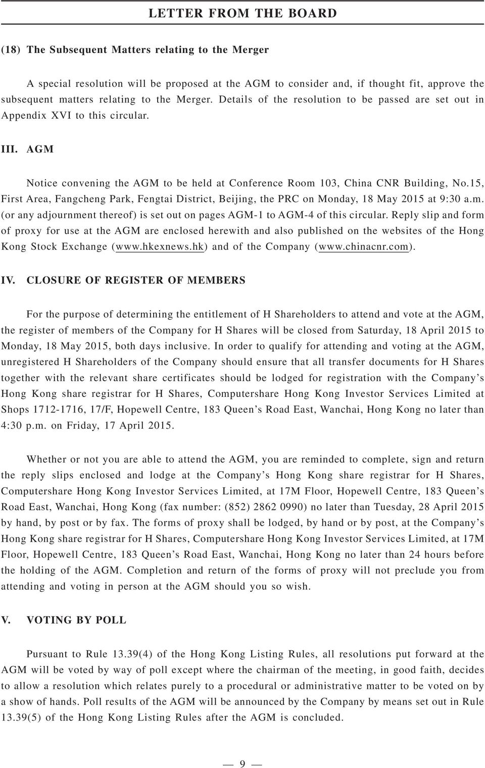 15, First Area, Fangcheng Park, Fengtai District, Beijing, the PRC on Monday, 18 May 2015 at 9:30 a.m. (or any adjournment thereof) is set out on pages AGM-1 to AGM-4 of this circular.