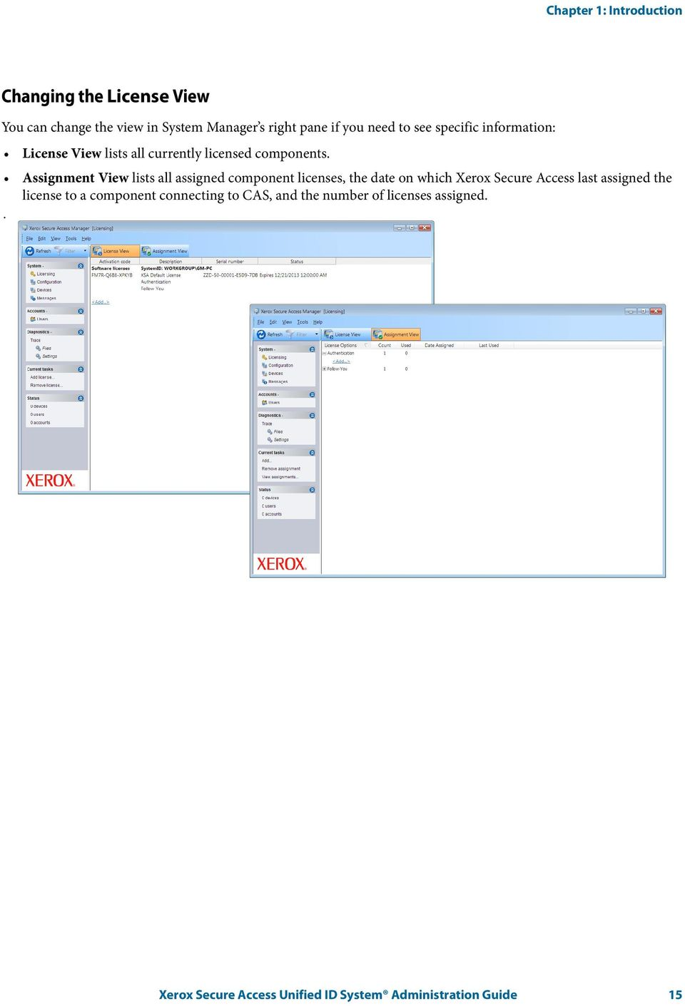 Assignment View lists all assigned component licenses, the date on which Xerox Secure Access last assigned the