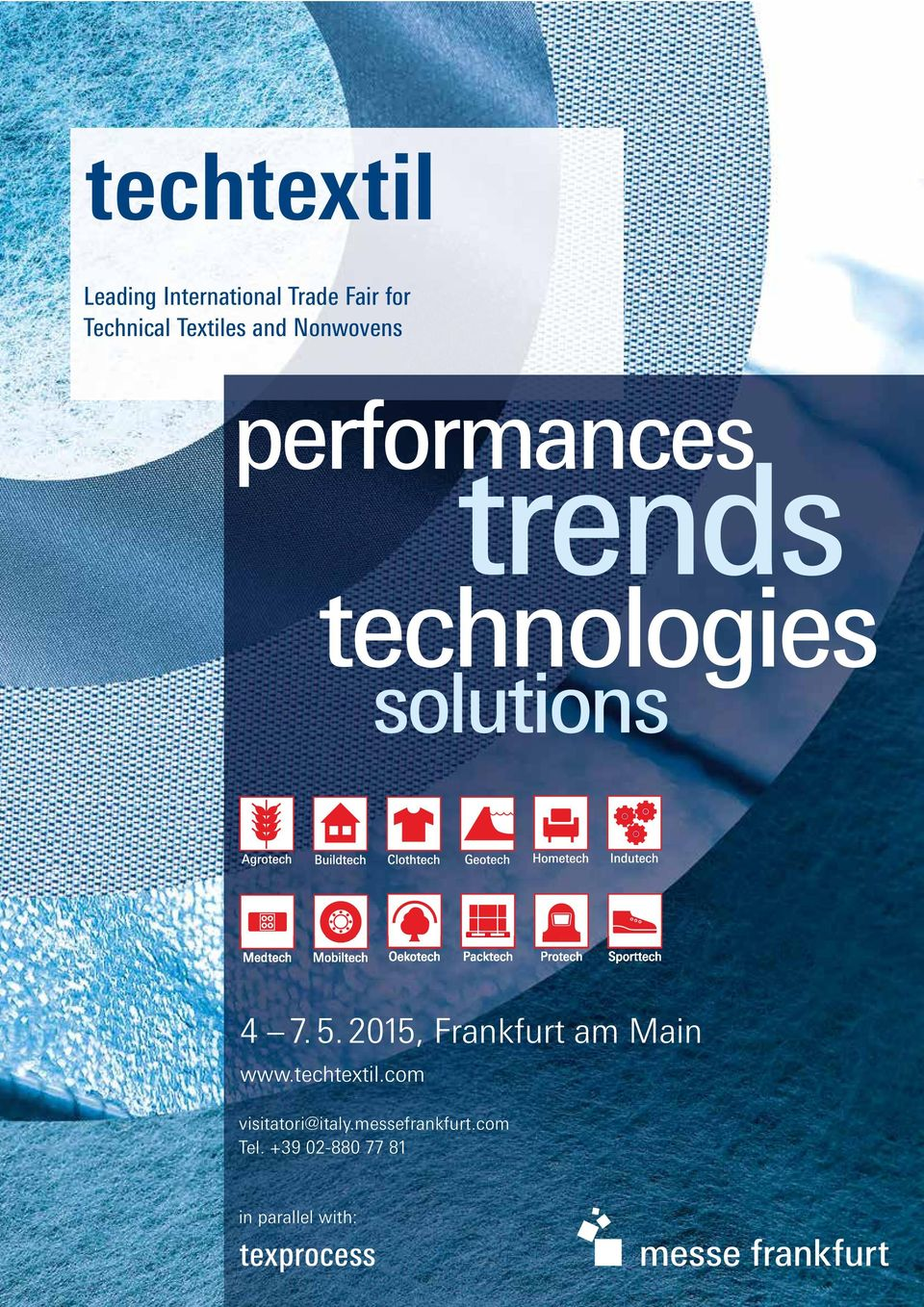 solutions 4 7. 5. 2015, Frankfurt am Main www.techtextil.