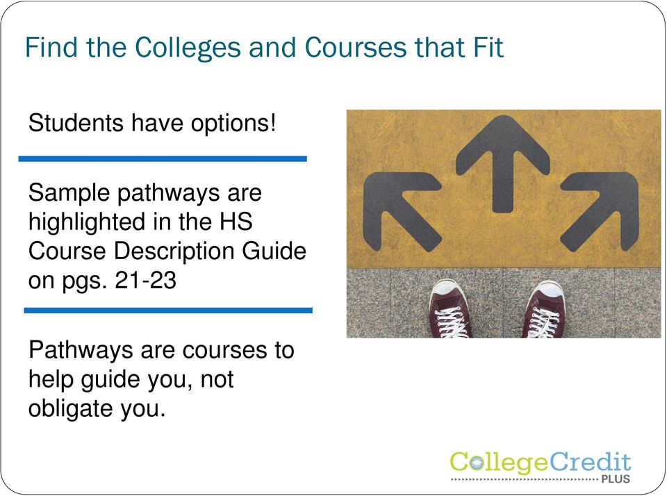 Sample pathways are highlighted in the HS Course