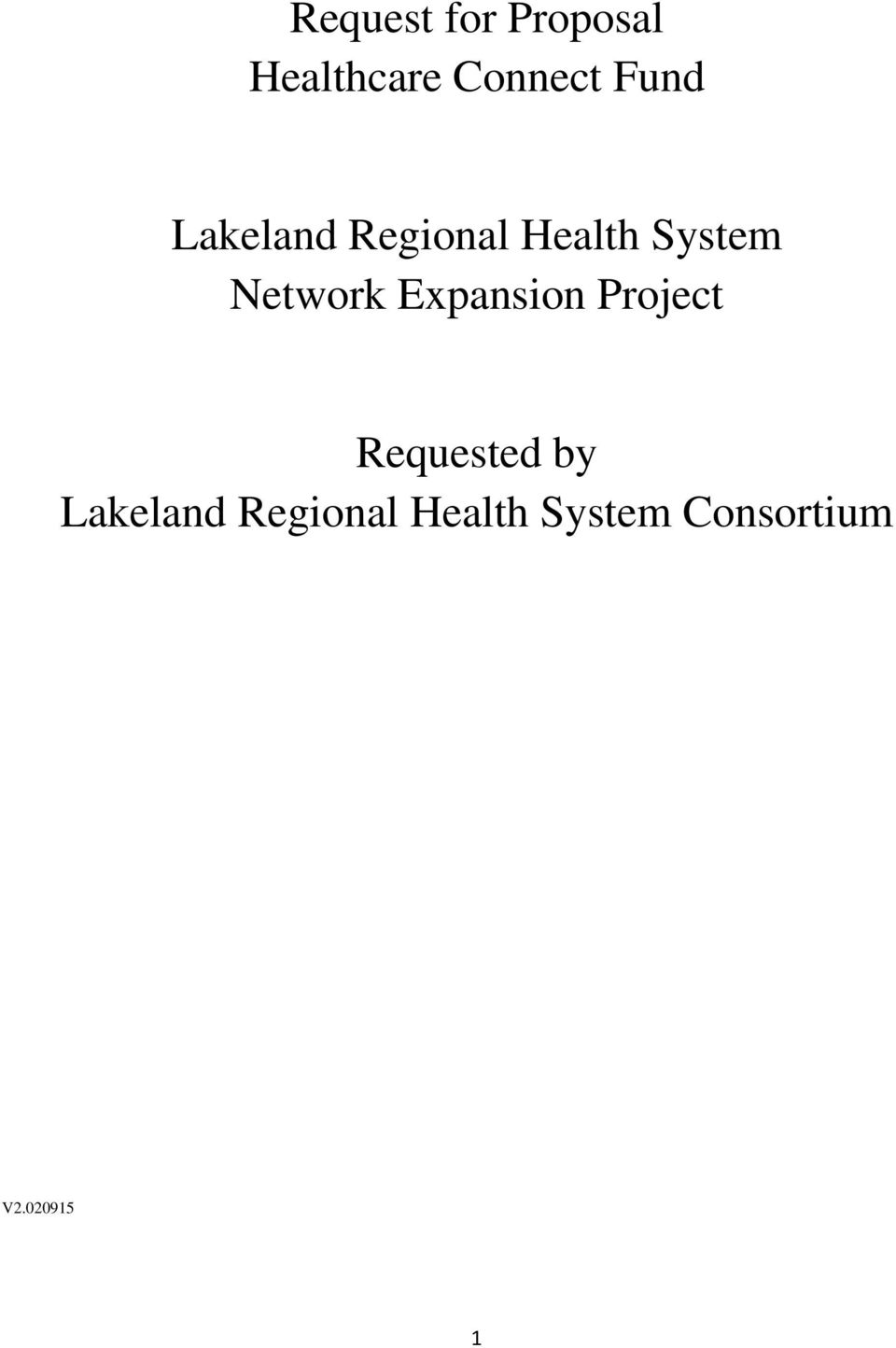 Request for Proposal Healthcare Connect Fund  Lakeland Regional