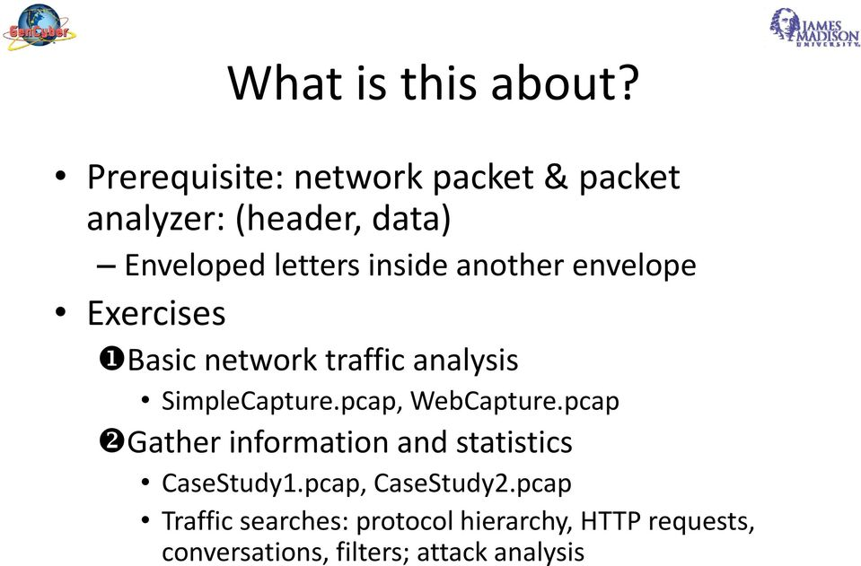 another envelope Exercises Basic network traffic analysis SimpleCapture.pcap, WebCapture.