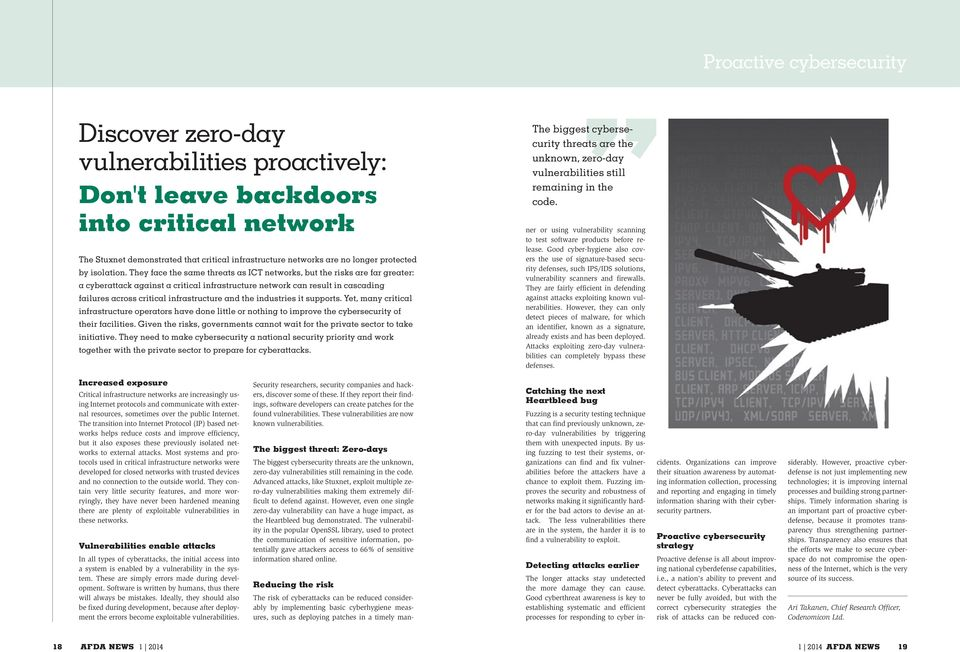 They face the same threats as ICT networks, but the risks are far greater: a cyberattack against a critical infrastructure network can result in cascading failures across critical infrastructure and