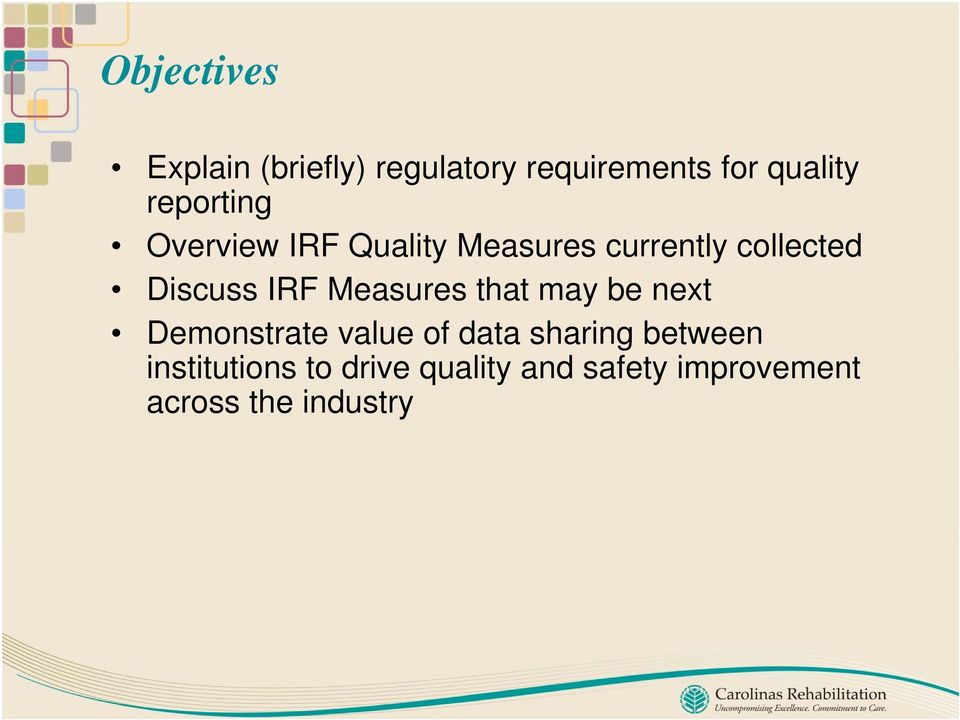 IRF Measures that may be next Demonstrate value of data sharing