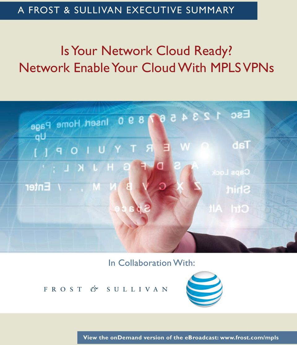 Network Enable Your Cloud With MPLS VPNs In