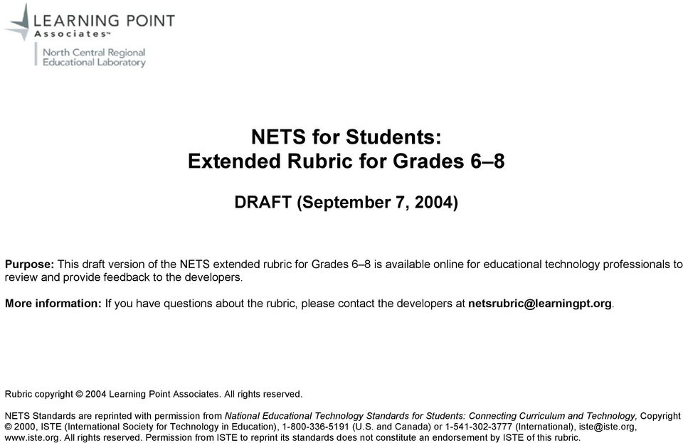 NETS Standards are reprinted with permission from National Educational Technology Standards for Students: Connecting Curriculum and Technology, Copyright 2000, ISTE (International Society for