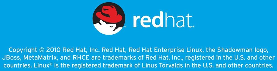 MetaMatrix, and RHCE are trademarks of Red Hat, Inc.