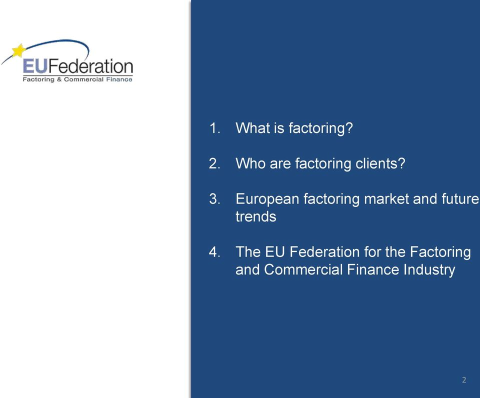 European factoring market and future