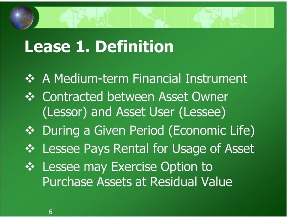 Asset Owner (Lessor) and Asset User (Lessee) During a Given