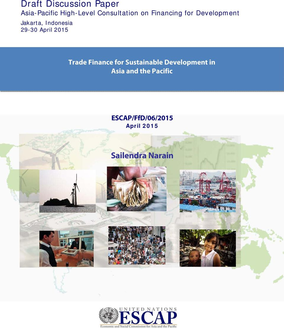 Indonesia 29-30 April 2015 Trade Finance for Sustainable