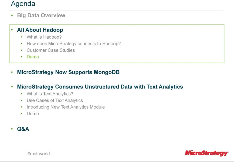 Customer Case Studies Demo MicroStrategy Now Supports MongoDB MicroStrategy