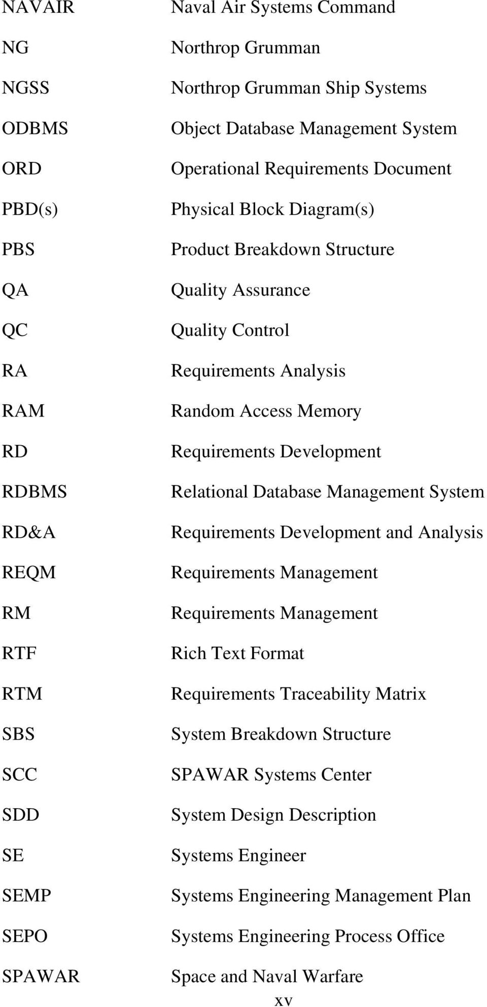 Requirements Development Relational Database Management System Requirements Development and Analysis Requirements Management Requirements Management Rich Text Format Requirements Traceability