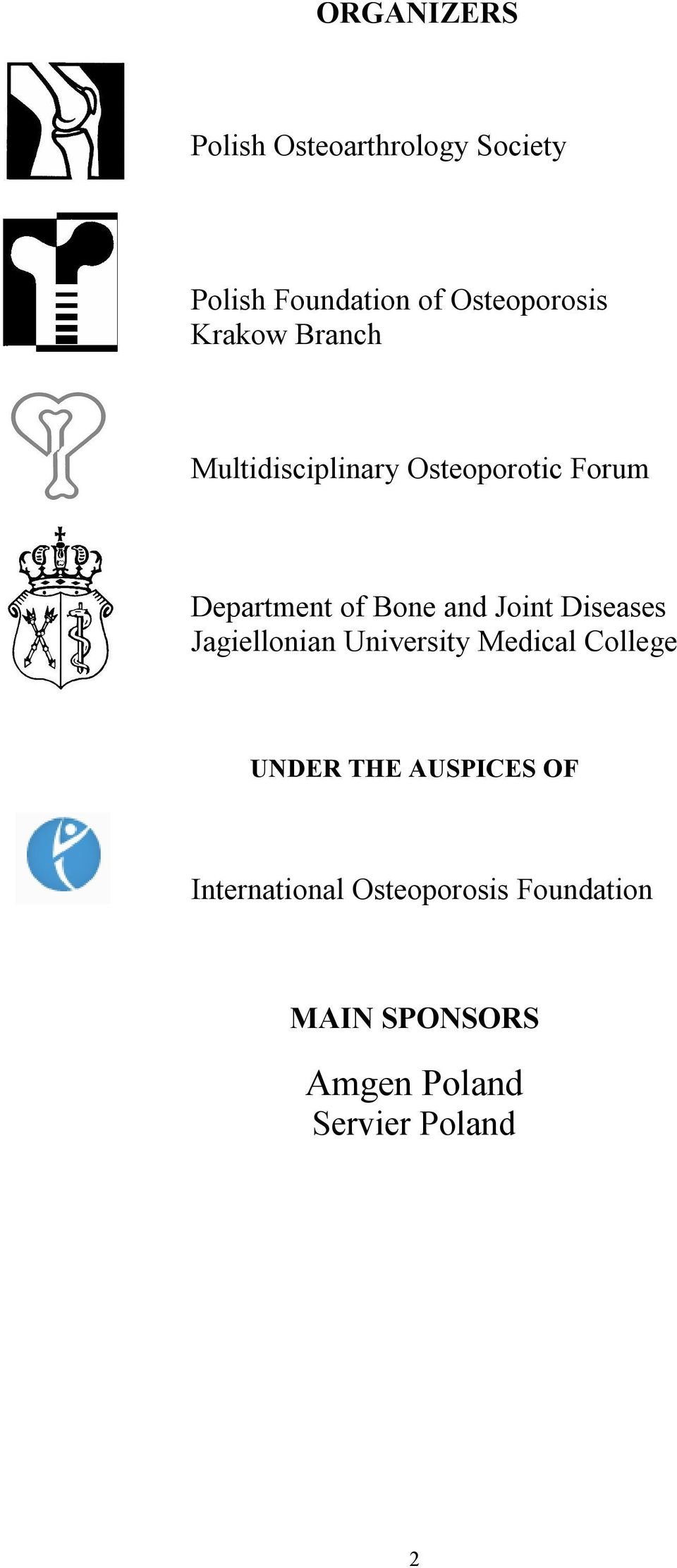 Joint Diseases Jagiellonian University Medical College UNDER THE AUSPICES OF