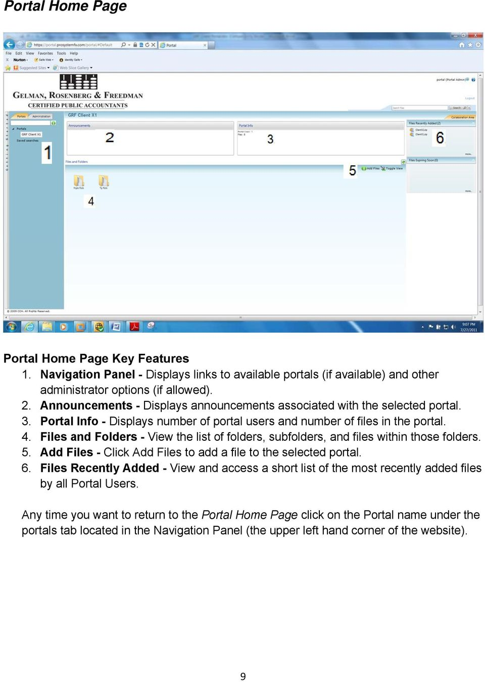 Files and Folders - View the list of folders, subfolders, and files within those folders. 5. Add Files - Click Add Files to add a file to the selected portal. 6.